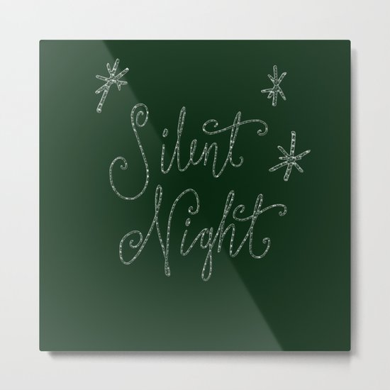 Merry Christmas- Silent Night- Typography and stars  on festive green Metal Print