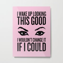 Wake Up, Flawless (Pink) Metal Print