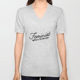 Feminist With a To-Do List Unisex V-Neck