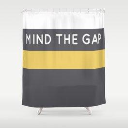 Mind The Gap London Underground Shower Curtain