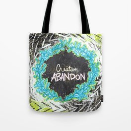 Creative Abandon Tote Bag