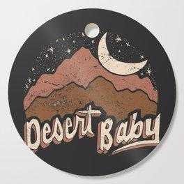 DESERT BABY Cutting Board