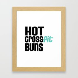 Hot Crossfit Buns Framed Art Print