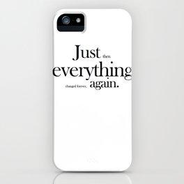 Six word memoir iPhone Case