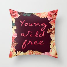 Young, Wild, Free Throw Pillow