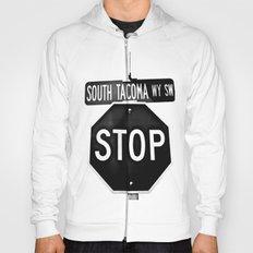 South Tacoma Stop Hoody