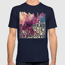 Radiohead: I Will See You in the Next Life T-shirt