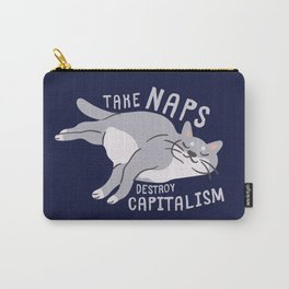 Take Naps Destroy Capitalism - Anti-Capitalist Cat Navy Carry-All Pouch