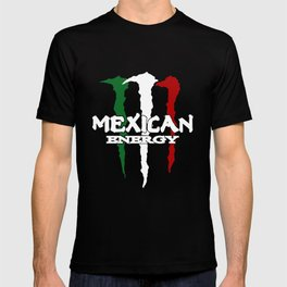 New Mexican Energy Mexico Flag Funny Slang Humour Mexico T-Shirts T-shirt