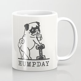 HUMPDAY Coffee Mug