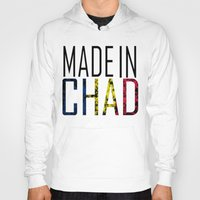 chad wys Hoodies featuring Made In Chad by VirgoSpice