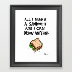 All I Need Is A Sandwich Framed Art Print