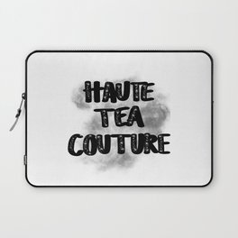 Haute Tea Couture Embellished with Smoke Laptop Sleeve