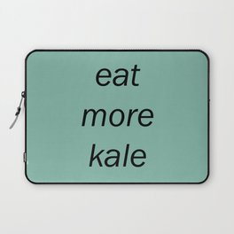 eat more kale Laptop Sleeve