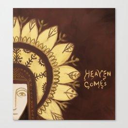 Heaven comes Canvas Print