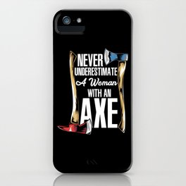 Axe Throwing Girl - Wood Chopping Woman Gift iPhone Case