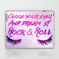Close Your Eyes And Dream Of Rock And Roll Laptop & iPad Skin