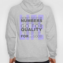 Don't go for #s go for Quality Hoody