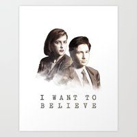 i want to believe Art Prints featuring I Want to Believe by Davide Fiume