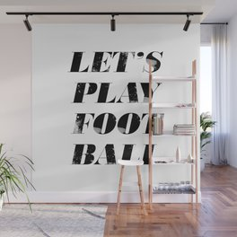 Let's Play Football Wall Mural