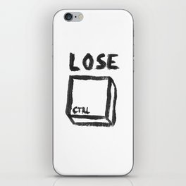 LOSE CTRL. iPhone Skin