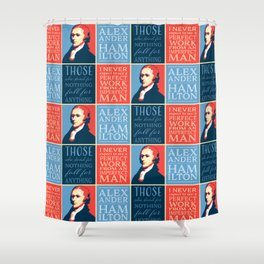 Alexander Hamilton Quotes Shower Curtain