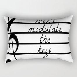 Don't Modulate the Key Rectangular Pillow