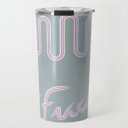 Fuck Conformity // Toothpaste #2 Travel Mug