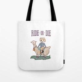 Ride or Die - Dog Tote Bag