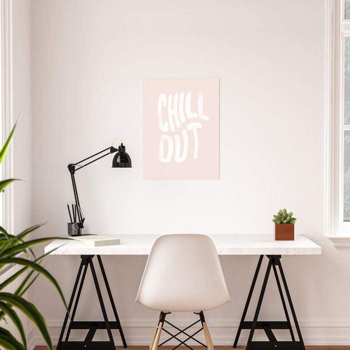 Chill Out Vintage Pink Poster