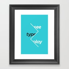 See Type Play Framed Art Print