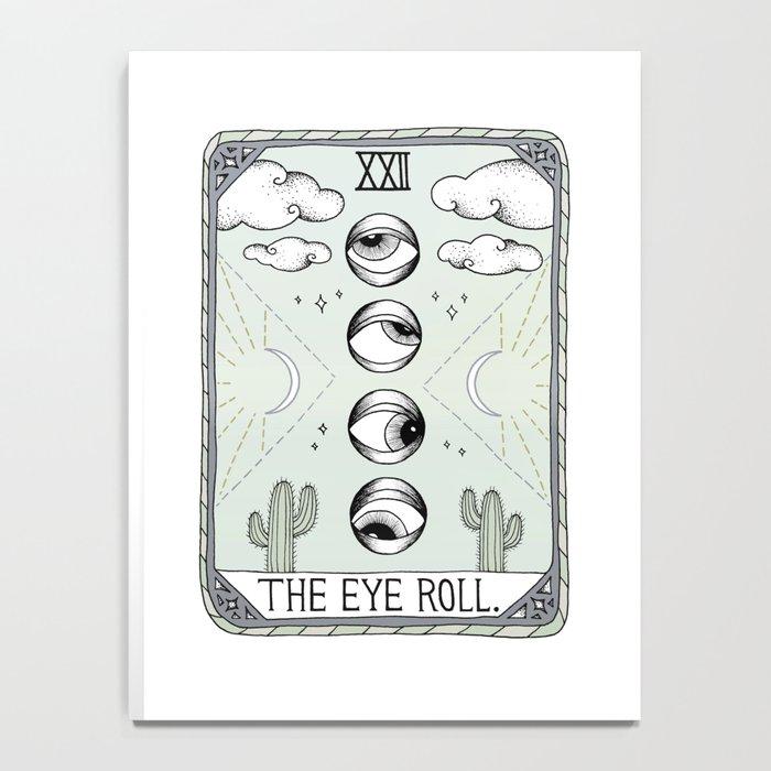 The Eye Roll Notebook