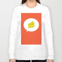 cheese Long Sleeve T-shirts featuring cheese by ariel kotzer