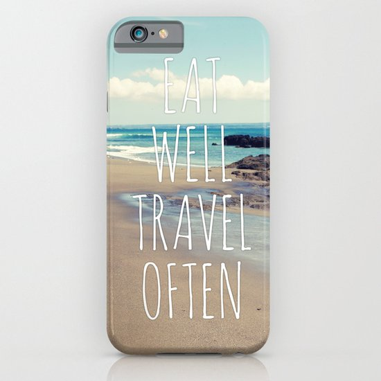 Eat Well Travel Often iPhone & iPod Case