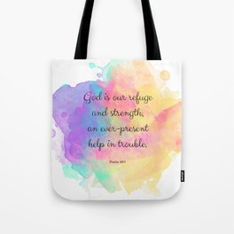 Psalm 46:1, God is our Refuge, Scripture Quote Tote Bag