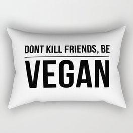 Be vegan   food animal rights gift idea Rectangular Pillow
