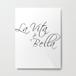 la vita e bella - life is beautiful Metal Print