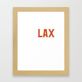 Funny ReLAX Bro Funny Lacrosse Pun Player & Coach Framed Art Print