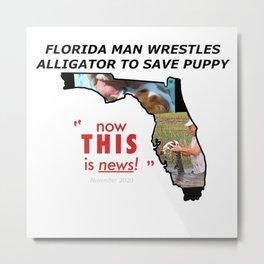 Florida man rescues puppy from alligator - Nov 2020 Metal Print