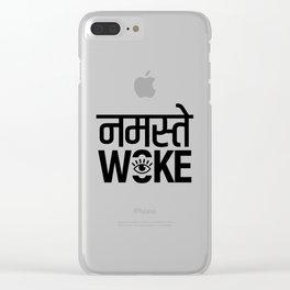 Namastay Woke Clear iPhone Case