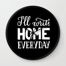 I'll write home #2 Wall Clock