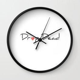 Drop Dead Wall Clock