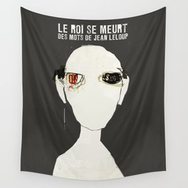 « le roi se meurt »  des mots de jean leloup Wall Tapestry