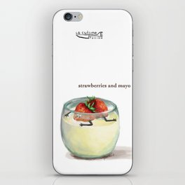 La Cuisine Fusion - Strawberries with Mayo iPhone Skin
