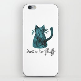 Down to Fluff Cute Cat Quote Blue Abstract Print iPhone Skin