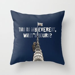 This Is MY Everest, What's Yours? (Raccoon Climbs Skyscraper) Throw Pillow