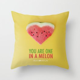 You are One in a Melon Throw Pillow