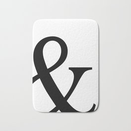 Typography, Ampersand, And Sign Bath Mat