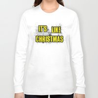 borderlands Long Sleeve T-shirts featuring IT'S LIKE CHRISTMAS by Resistance