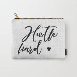 hustle hard - white Carry-All Pouch